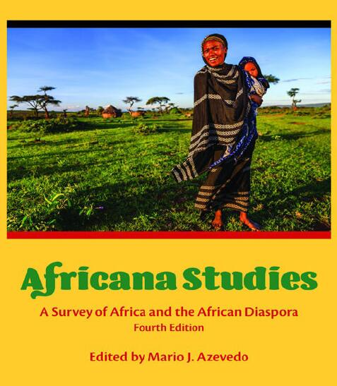 Africana Studies A Survey of Africa and the African Diaspora Fourth Edition Edited by Mario Azevedo